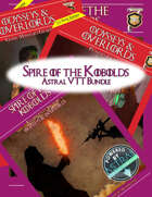Spire of the Kobolds - Astral Bundle [BUNDLE]