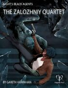 Night's Black Agents: The Zalozhniy Quartet