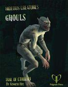 Hideous Creatures: Ghouls