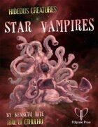 Hideous Creatures: Star Vampires