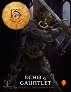 Echo & Gauntlet