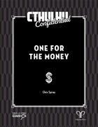 Cthulhu Confidential: One For the Money