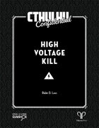 Cthulhu Confidential: High Voltage Kill