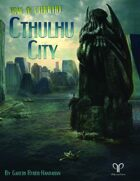 Trail of Cthulhu: Cthulhu City