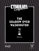 Cthulhu Confidential: The Shadow Over Washington