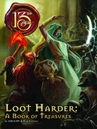 Loot Harder: A Book of Treasures