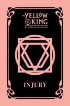 The Yellow King RPG Injury cards