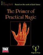 The Primer of Practical Magic