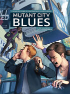 Mutant City Blues 2nd Edition