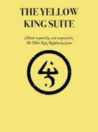 The Yellow King Suite - Music for The Yellow King RPG