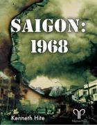 Looking Glass: Saigon 1968