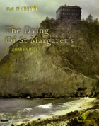 Trail of Cthulhu: The Dying of St Margaret's