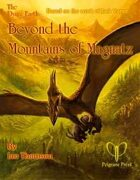 Beyond the Mountains of Magnatz (FoF:4)