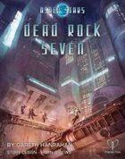 Ashen Stars: Dead Rock Seven