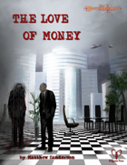 Esoterrorists: The Love of Money