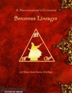A Necromancer's Grimoire - Sorcerous Lineages