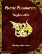 Exotic Encounters: Froghemoths