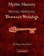 Mythic Mastery - Mythic Heritage: Demonic Heritage