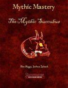 Mythic Mastery - The Mythic Succubus