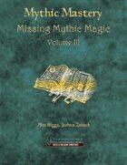 Mythic Mastery - Missing Mythic Magic Volume III