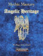 Mythic Mastery - Angelic Heritage