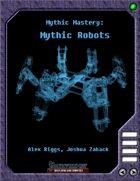 Mythic Mastery - Mythic Robots