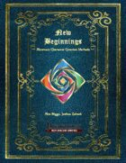 New Beginnings - Alternate Character Creation Methods