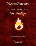 Mythic Mastery - Fire Heritage