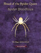 Brood of the Spider Queen - Spider Bloodlines
