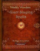 Weekly Wonders - Giant Slaying Spells