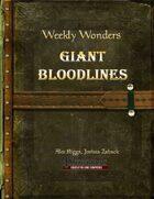 Weekly Wonders - Giant Bloodlines
