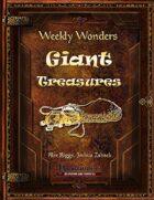 Weekly Wonders - Giant Treasures