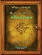 Weekly Wonders - The Deluxe Guide to Reincarnation