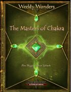 Weekly Wonders - The Masters of Chakra