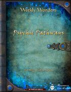 Weekly Wonders: Psychic Pathways