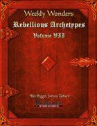 Weekly Wonders - Rebellious Archetypes Volume VII