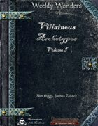 Weekly Wonders - Villainous Archetypes Volume I