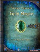 Weekly Wonders - Gem Magic