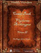 Weekly Wonders - Comic Book Vigilante Archetypes Volume II