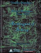 Weekly Wonders - Eldritch Archetypes Volume VIII - Archetypes of Bokrug