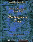 Weekly Wonders - Eldritch Archetypes Volume XII - Archetypes of Leng
