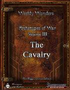 Weekly Wonders - Archetypes of War Volume III - The Cavalry