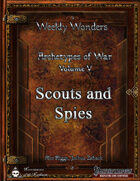 Weekly Wonders - Archetypes of War Volume V - Scouts and Spies