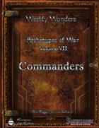 Weekly Wonders - Archetypes of War Volume VII - Commanders