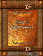 Weekly Wonders - Kung Fu Skill Unlocks