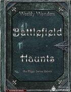 Weekly Wonders - Battlefield Haunts