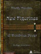 Weekly Wonders - New Figurines of Wondrous Power