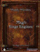 Weekly Wonders - Magic Siege Engines