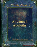 Weekly Wonders - Advanced Aboleths