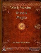 Weekly Wonders - Dream Magic